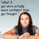 What if you were more confident than you thought?