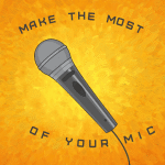 microphone technique make the most of your mic