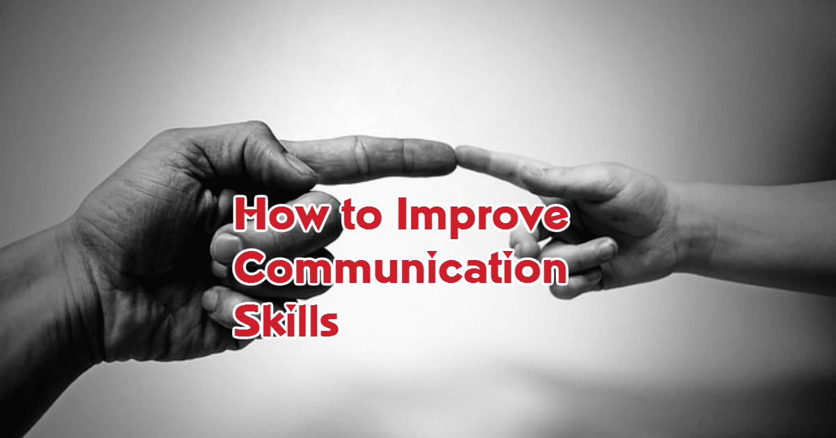 How to improve communication skills